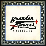 Brandon-Flowers_Crossfire
