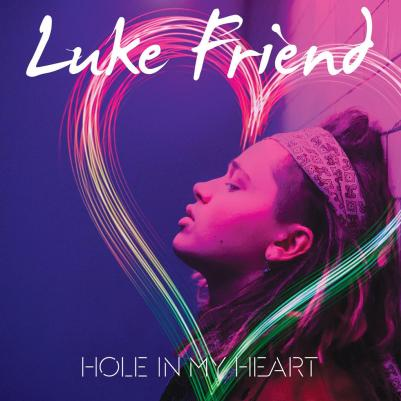 Luke-Friend-Hole-in-My-Heart