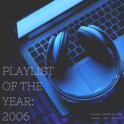 Playlist Of The Year 2006