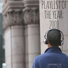 Yearly Playlist 2008
