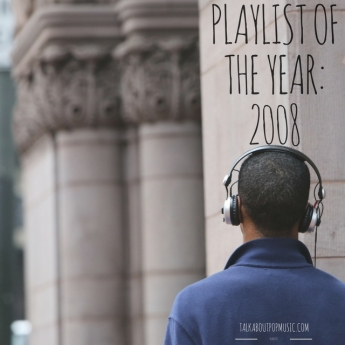 Yearly Playlist 2008