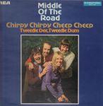 middleoftheroad-chirpychirpycheepcheep(2)