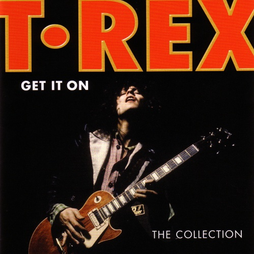 t.rex_-_get_it_on_(the_collection)_-_front