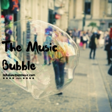 The Music Bubble