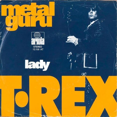 T. Rex - Metal Guru