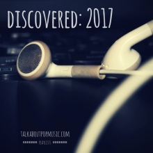 talk about pop music: discovered 2017