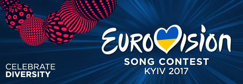 EUROVISION SONG CONTEST 2017: KYIV