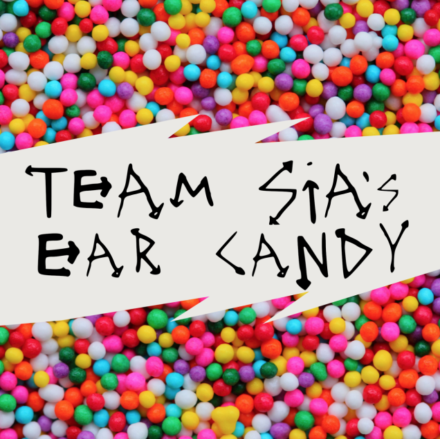 Spotify Artist's Pick: Team Sia's Ear Candy