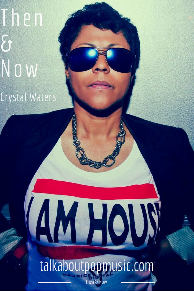 Then & Now: Crystal Waters