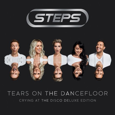 REVIEW: Steps - 'Tears On The Dancefloor' (Crying At The Disco Deluxe Edition)