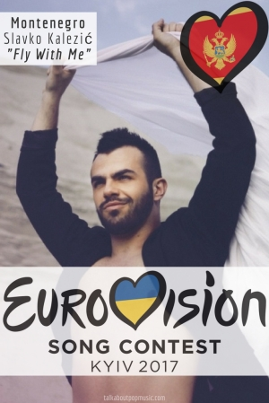 "EUROVISION SONG CONTEST 2017: MONTENEGRO – ""SPACE"" BY SLAVKO KALEZIĆ"