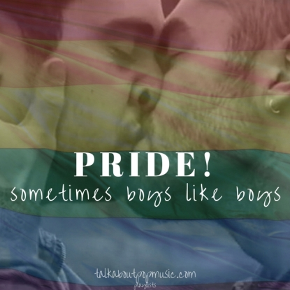 pride! sometimes boys like boys