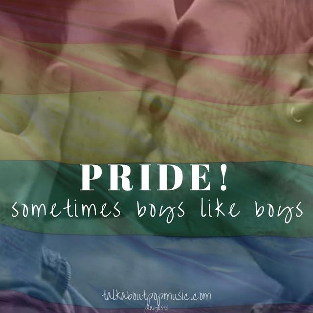 pride! sometimes boys like boys