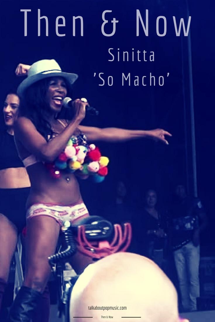 Then & Now: Sinitta - 'So Macho'