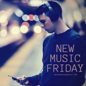 PLAYLIST: New Music Friday