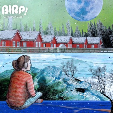 PLAYLIST: The BIRP! January Is Out Now