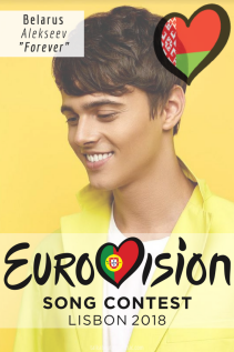 EUROVISION SONG CONTEST 2018: BELARUS - 'Forever' By Alekseev