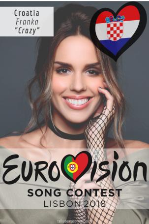 EUROVISION SONG CONTEST 2018: CROATIA - 'Crazy' By Franka