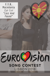 EUROVISION SONG CONTEST 2018: F.Y.R. MACEDONIA - 'Lost And Found' By Eye Cue