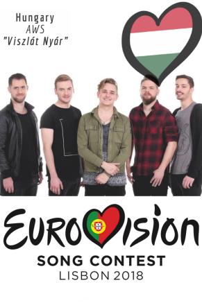 EUROVISION SONG CONTEST 2018: HUNGARY - 'Viszlát Nyár' By AWS
