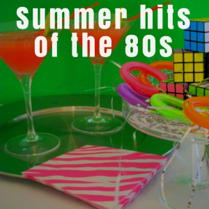 Summer Hits Of The 80s