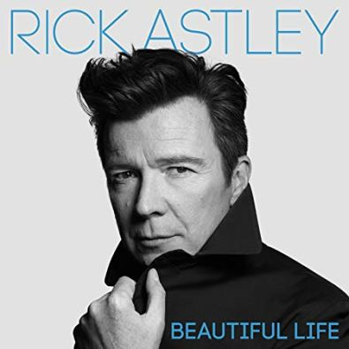 Rick Astley Beautiful Life 1