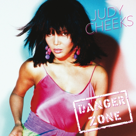 Judy Cheeks Danger Zone
