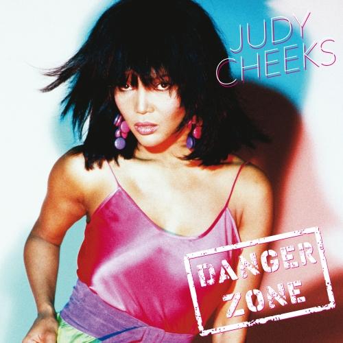 Judy Cheeks Danger Zone