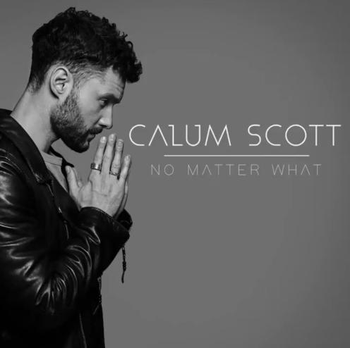 Calum Scott No Matter What