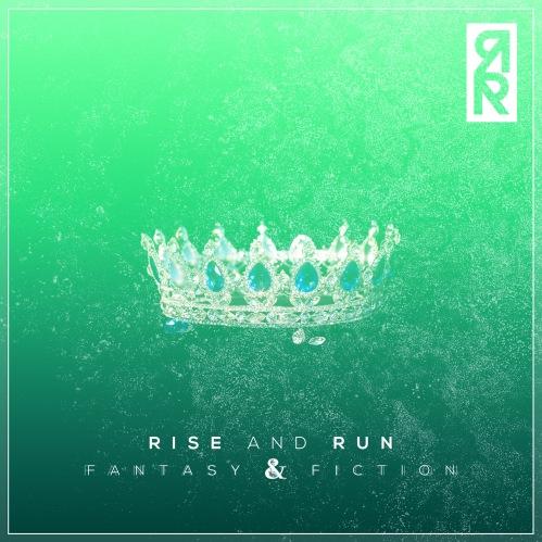 Rise and Run Fantasy & Fiction