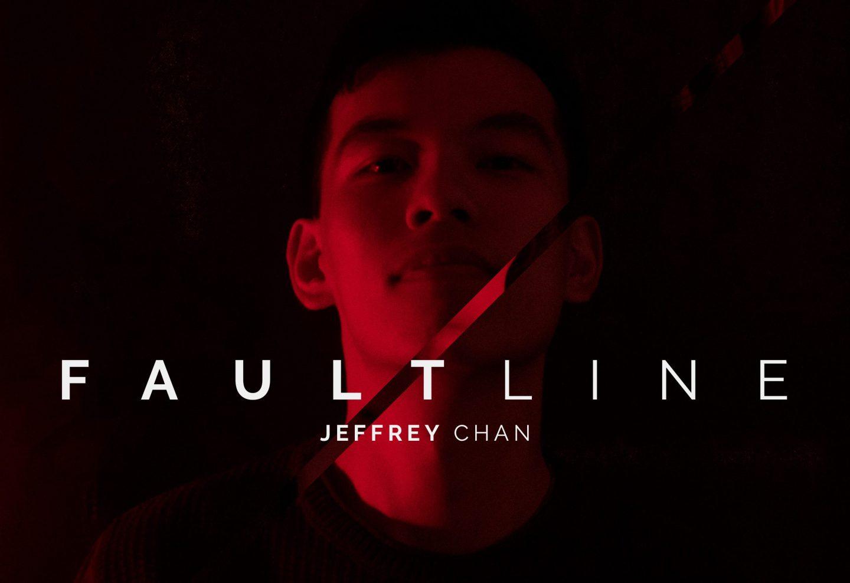 FRESH: 'FaultLine' - Jeffrey Chan