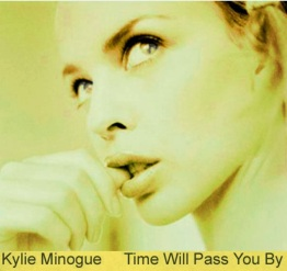 Kylie Time Will Pass You By