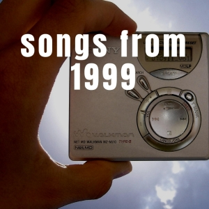 Songs From 1999