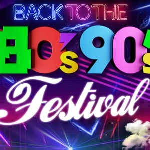 FESTIVAL: Back To The 80s & 90s