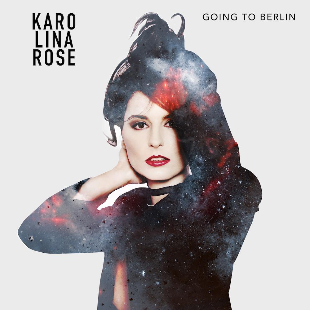 FRESH: 'Going To Berlin' - Karolina Rose