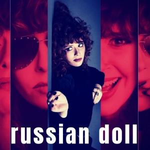 PLAYLIST: Russian Doll - A Netflix Original Soundtrack