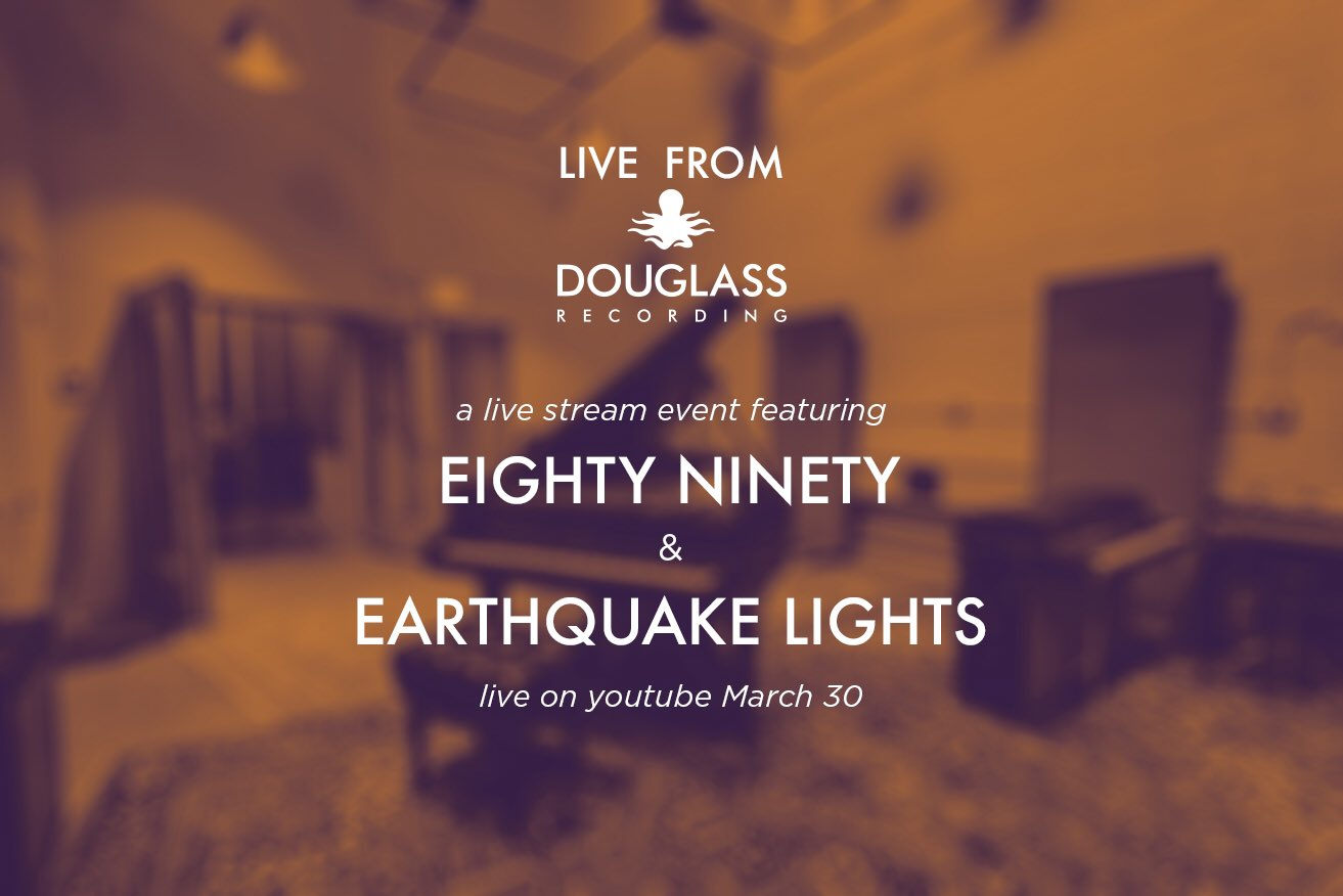 LIVE: Eighty Ninety & Earthquake Lights