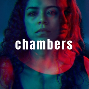 PLAYLIST: CHAMBERS – A NETFLIX ORIGINAL SOUNDTRACK
