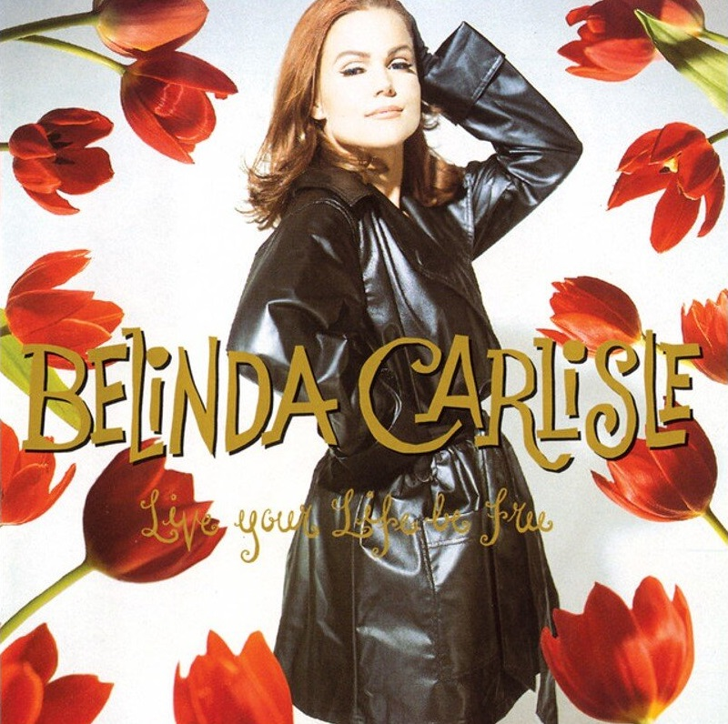 belinda live your life be free
